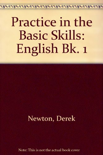 9780003187748: Practice in the Basic Skills: English Bk. 1