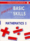 9780003187892: Practice in the Basic Skills (10) - Maths Book 5