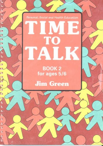 9780003187915: Time to Talk: Bk.2: Personal, Social and Health Education for Ages 4 to 7
