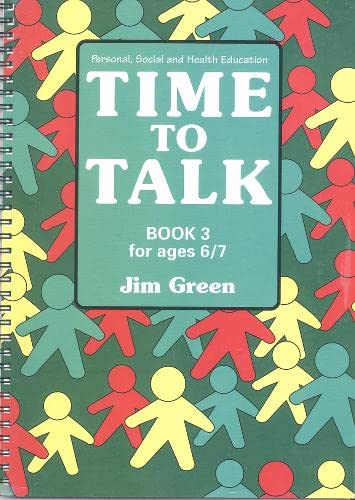 9780003187922: Time to Talk: Bk.3: Personal, Social and Health Education for Ages 4 to 7