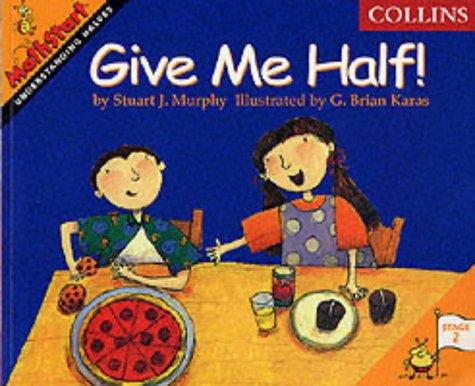 9780003188011: Mathstart (2) - Give Me Half