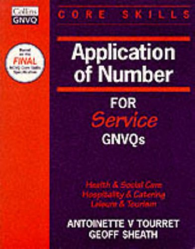 9780003200065: Application of Number (Core Skills for Service GNVQs)