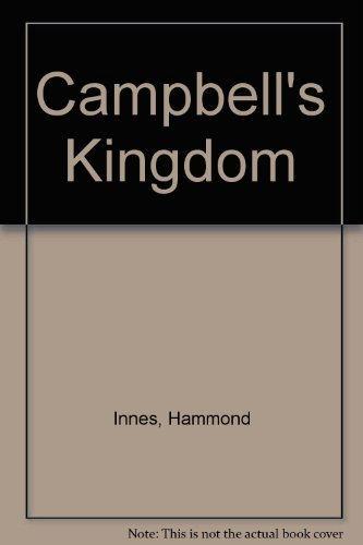 9780003218039: Campbell's Kingdom (Modern Authors)