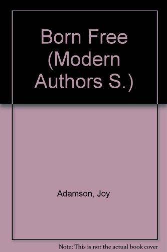9780003218046: Born Free (Modern Authors S.)