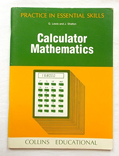 9780003220209: Calculator Mathematics (Practice in Essentail Skills)