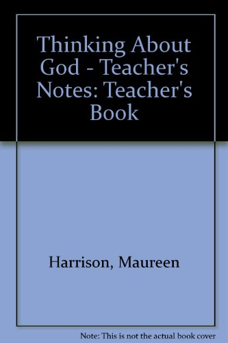 9780003221282: Thinking About God - Teacher's Notes: Teacher's Book