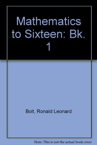 9780003222104: Mathematics to Sixteen: Bk. 1