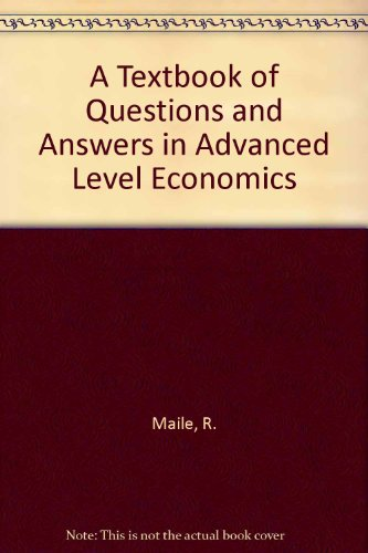 9780003222166: A Textbook of Questions and Answers in Advanced Level Economics