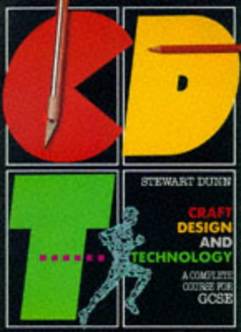 9780003222258: Craft, Design and Technology: A Complete Course for General Certificate of Secondary Education