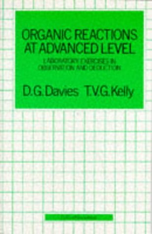 9780003222296: Organic Reactions at Advanced Level