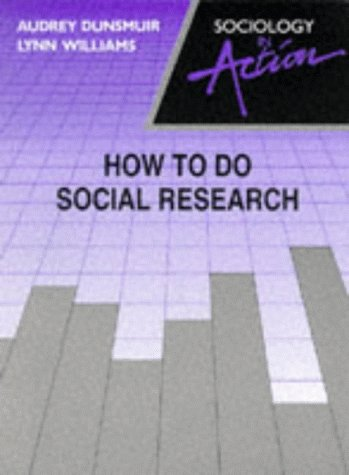 9780003222425: How to Do Social Research (Sociology in action)