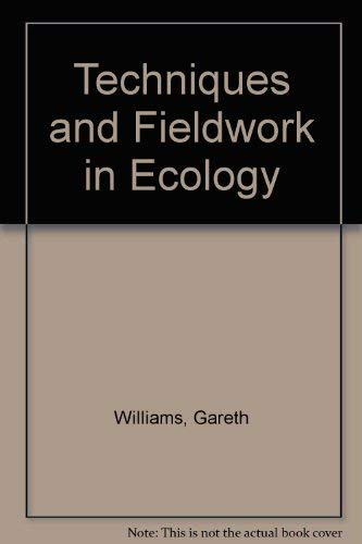 9780003222463: Techniques and Fieldwork in Ecology