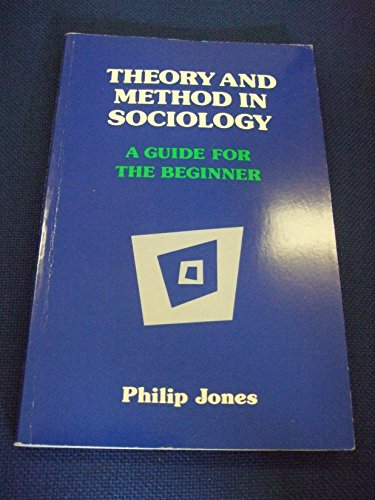 9780003222500: Theory and Method in Sociology: A Guide for the Beginner