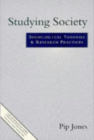 9780003223026: Studying Society: Sociological Theories and Research Practices