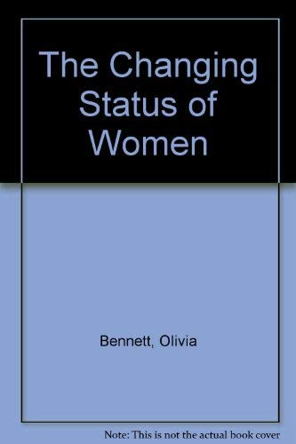9780003223071: The Changing Status of Women