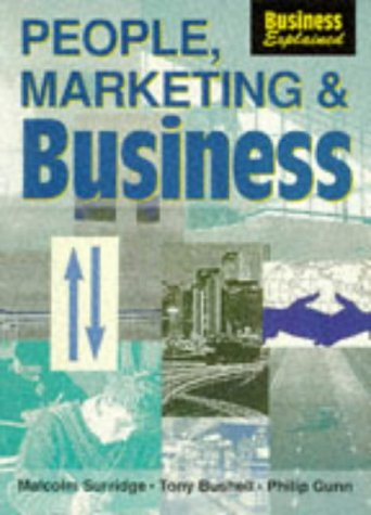 9780003223125: People, Marketing and Business (Business Explained)