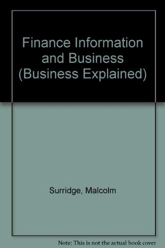 9780003223132: Finance, Information and Business (Business Explained)