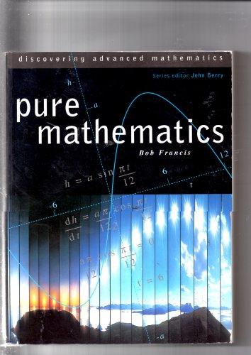 9780003223705: Pure Mathematics (Discovering Advanced Mathematics)