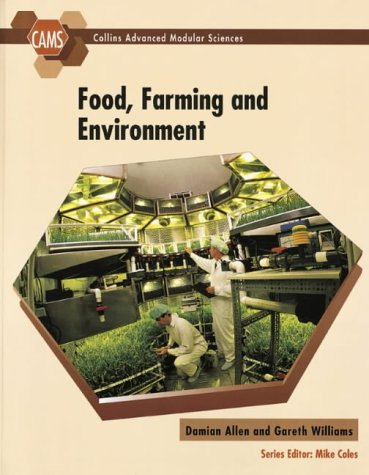 9780003223910: Food, Farming and Environment (Collins Advanced Modular Sciences)