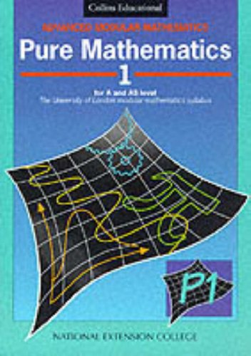 9780003223941: Pure Mathematics 1 (Advanced Modular Mathematics) (v. 1)