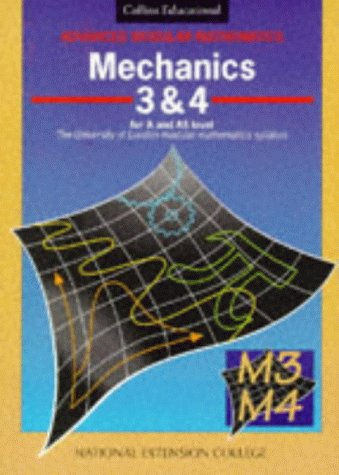 9780003224016: Mechanics: v.3 & 4 (Advanced Modular Mathematics) (Vol 3 & 4)