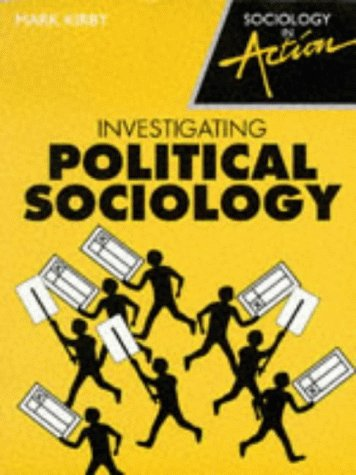 9780003224054: Investigating Political Sociology (Sociology in Action)