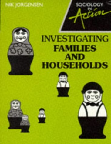 9780003224078: Sociology in Action - Investigating Families and Households