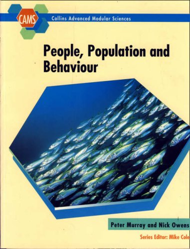 People, Population and Behaviour (Collins Advanced Modular Sciences) (0003224104) by Peter Murray; Nick Owens