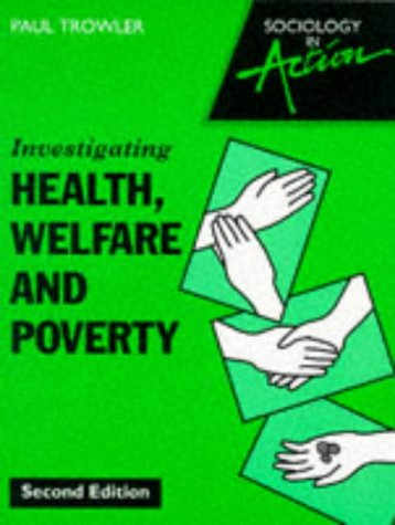 9780003224375: Investigating Health, Welfare and Poverty (Sociology in action)