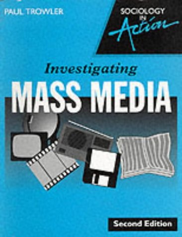 9780003224382: Investigating Mass Media (Sociology in action)