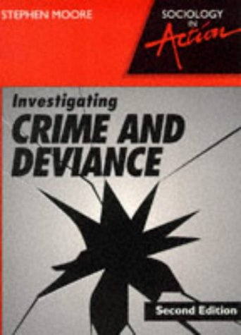 9780003224399: Investigating Crime and Deviance (Sociology in Action)