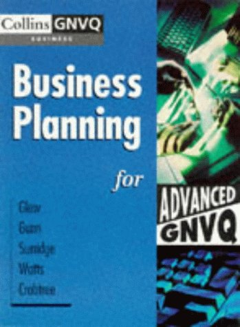 9780003224542: Business Planning for Advanced GNVQ (Advanced Business GNVQ)