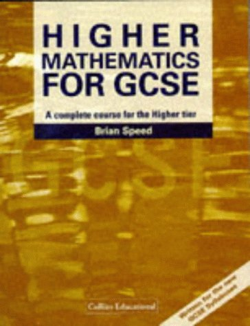 9780003224610: Mathematics for GCSE - Higher Mathematics for GCSE: A Complete Course for the Higher Tier