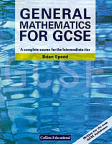 9780003224627: General Mathematics for GCSE: A Complete Course for the Intermediate Tier