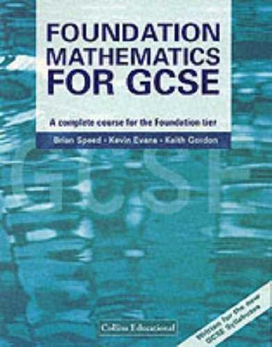 9780003224726: Mathematics for GCSE - Foundation Mathematics for GCSE: A Complete Course for the Foundation Tier