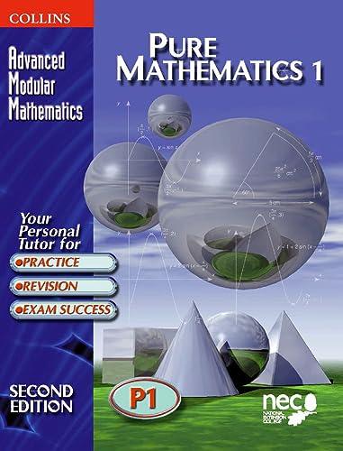 9780003225099: Pure Mathematics 1 (Advanced Modular Mathematics) (Vol 1)