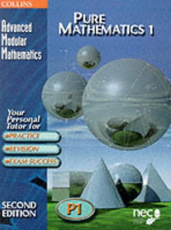9780003225099: Pure Mathematics 1 (Advanced Modular Mathematics) (Vol 1)