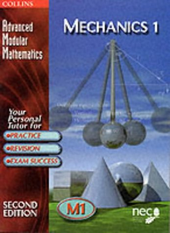 9780003225150: Mechanics: v.1 (Advanced Modular Mathematics) (Vol 1)