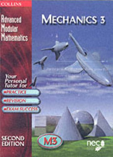 9780003225174: Mechanics: v.3 (Advanced Modular Mathematics) (Vol 3)