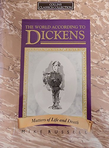 9780003230352: The World According to Dickens (Collins Classics Collection)