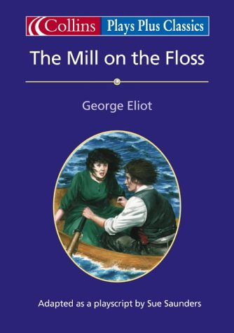 9780003230765: Collins Drama - The Mill on the Floss: Play (Collins Classics Plus)
