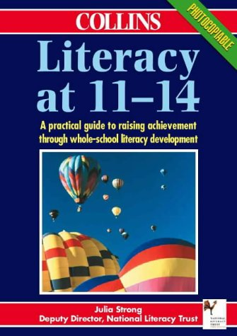 9780003230802: Literacy at 11?14: A Practical Guide to Raising Achievement Through Whole-School Literacy