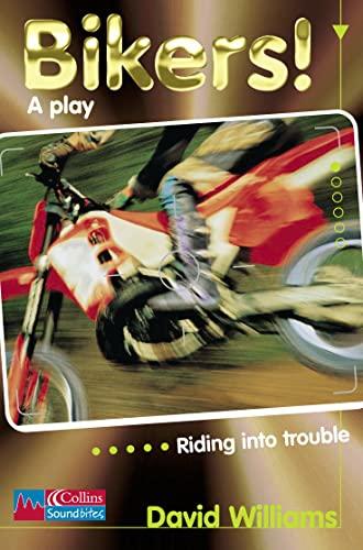 9780003230871: Collins Soundbites - Bikers!: Level 1 Playscript: Playscript Level 1