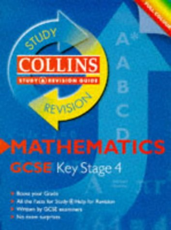 9780003235050: Collins Study and Revision Guides ? GCSE Mathematics (Collins Study & Revision Guides)
