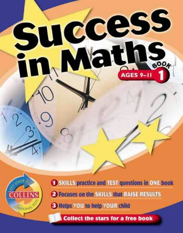 9780003235319: Success in Maths: Key Stage 2 National Tests Bk. 1 (Collins Study & Revision Guides)