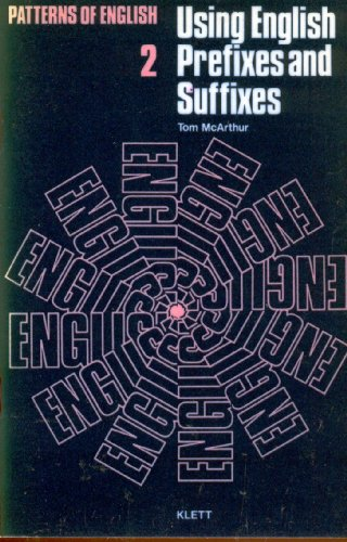 9780003252224: Using English Prefixes and Suffixes (Patterns of English)