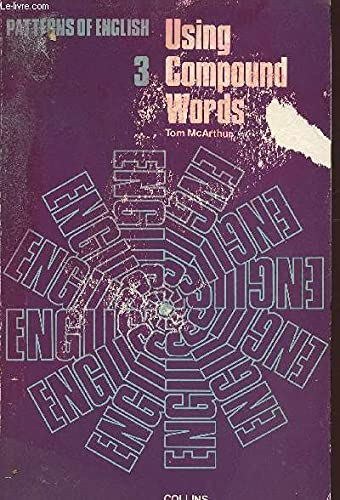 9780003252231: Using Compound Words (Patterns of English)