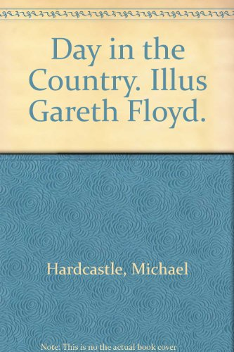 9780003253405: Day in the Country. Illus Gareth Floyd.