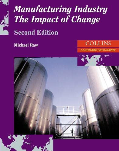 9780003266498: Collins A Level Geography - Landmark Geography Manufacturing Industry: The Impact of Change