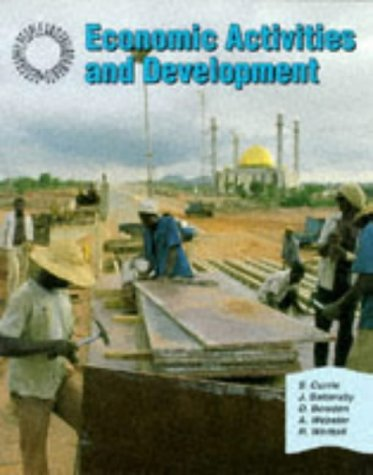 9780003266603: Geography: People and Environments - Economic Activities and Development (Geography: people & environments)